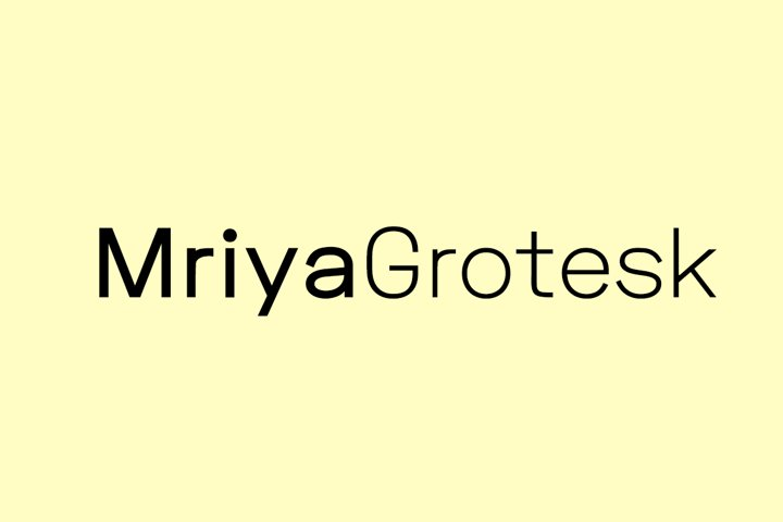 Mriya Grotesk - Authentic Sans-Serif Typeface