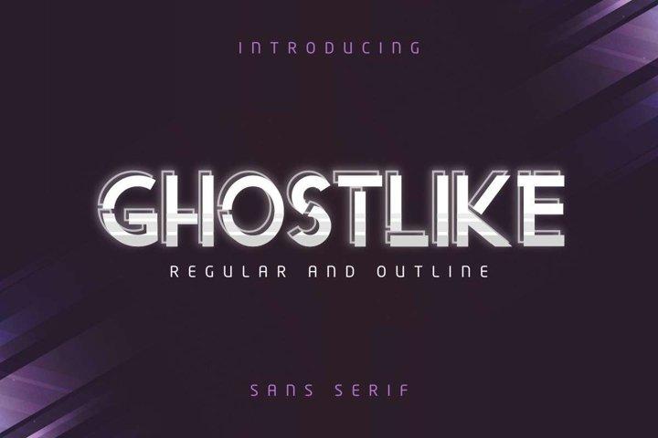 Ghostlike