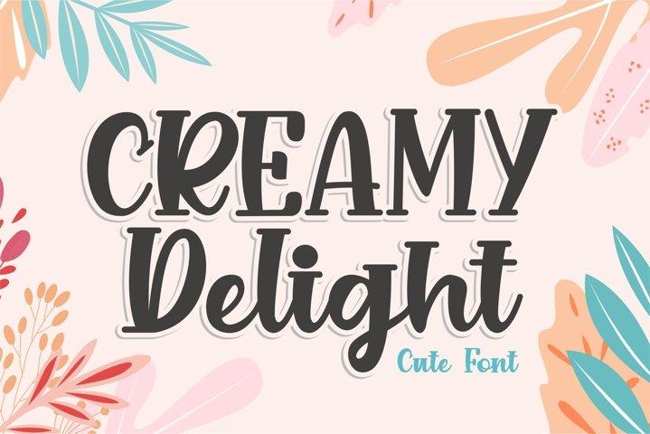CREAMY Delight - Cute Font