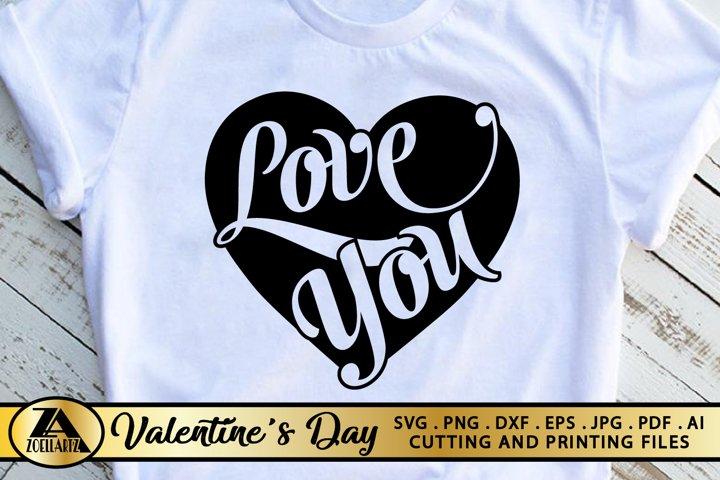 Valentines SVG Heart SVG Love You SVG Valentines Day SVG