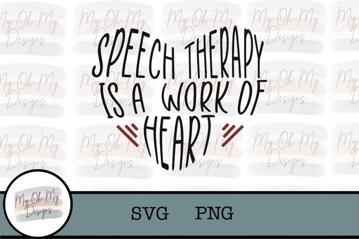 Speech Therapy is a work of heart, SLP,- SVG/PNG