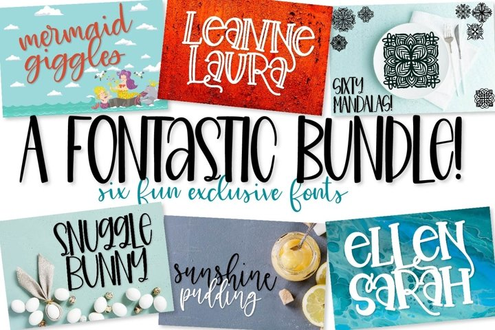 Fontastic Bundle - 6 Exclusive Fonts!