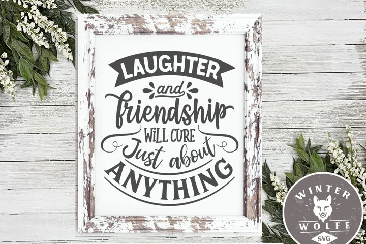 Laughter and friendship will cure just about anything SVG