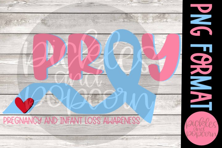 Pray - Pregnancy And Infant Loss Awareness