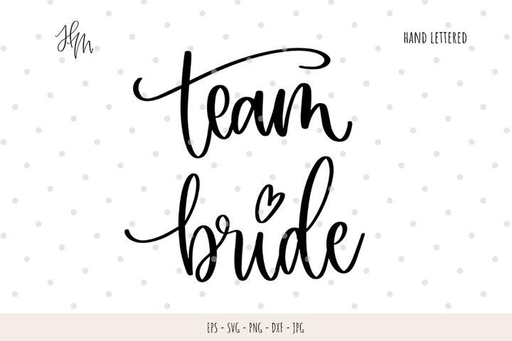 Team Bride cut file SVG DXF EPS PNG JPG