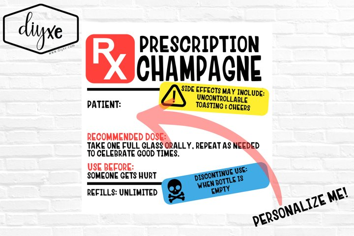 Prescription Champagne Label - Sublimation Graphic