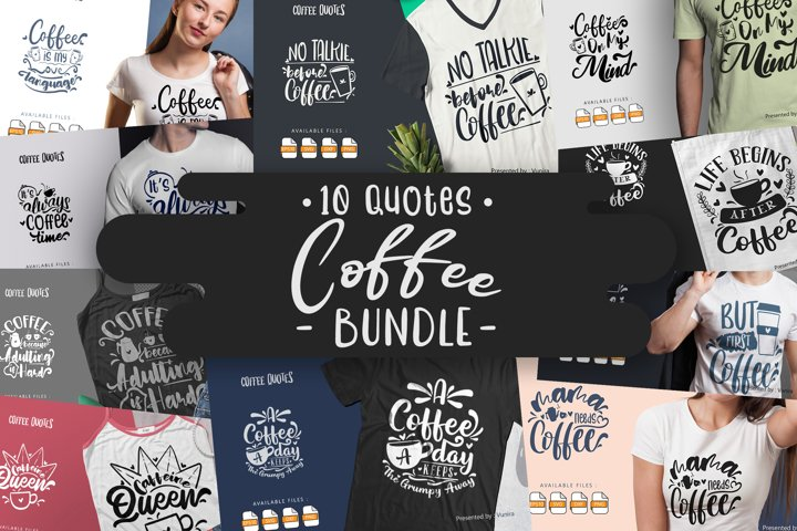 10 Coffee Bundle   Lettering Quotes