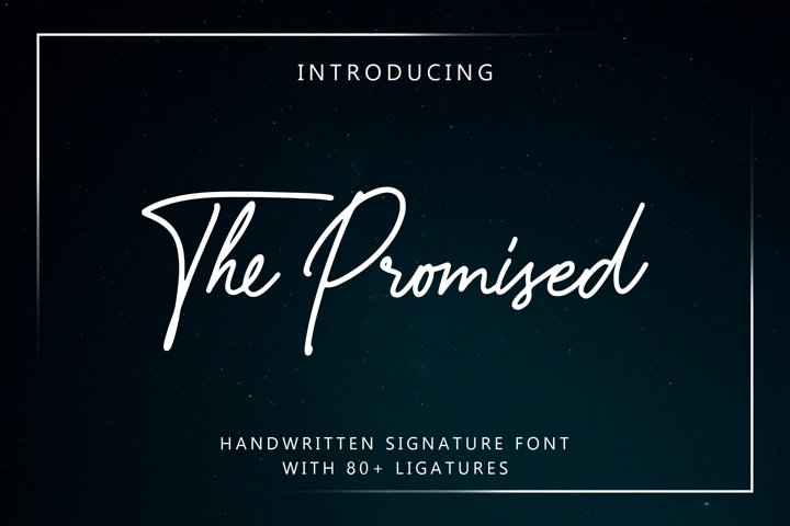 The Promised Signature Font