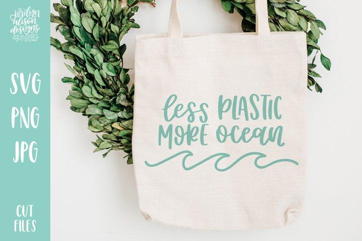 Less Plastic More Ocean, Hand Lettered SVG Cut File