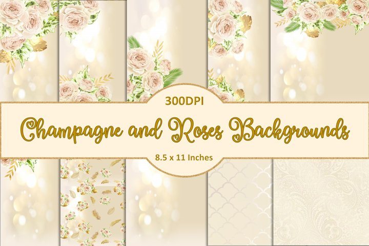 Champagne and Roses Backgrounds JPEG A4 8.5 x 11 inches