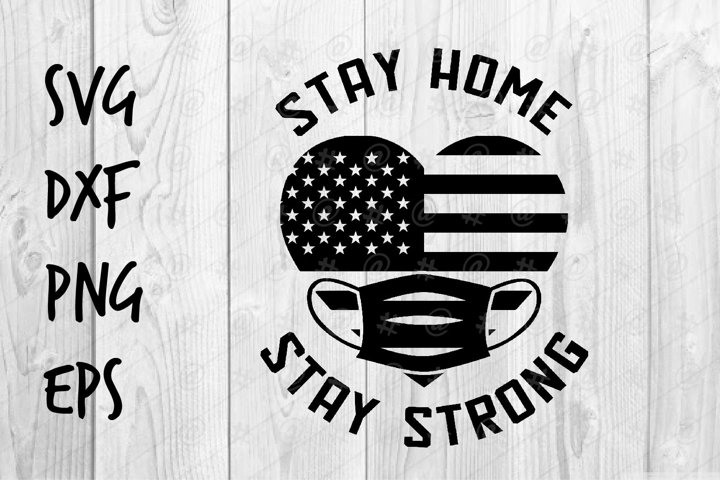 Stay Home Stay Strong SVG