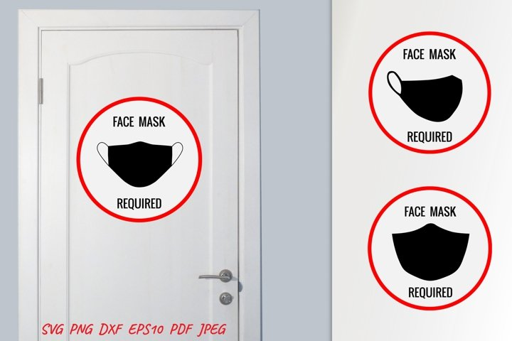 Signage Face Mask Required. Signage for COVID. Wearing Mask