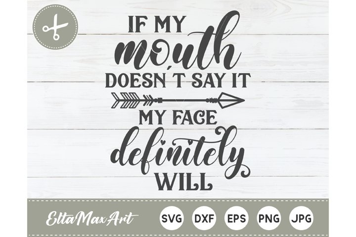 If my mouth doesnt say it my face definitely will SVG,