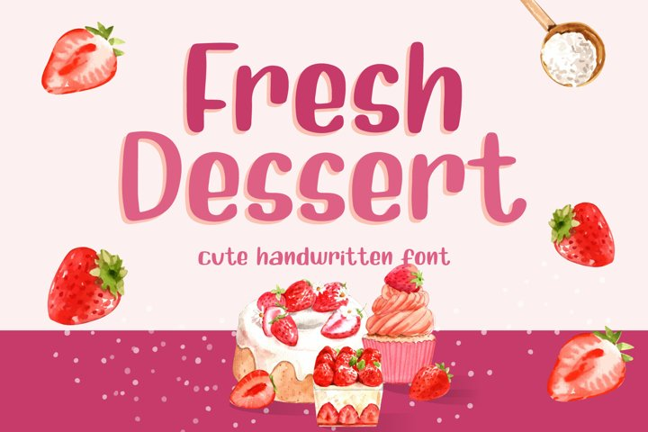 Fresh Dessert - Cute Handwritten Font