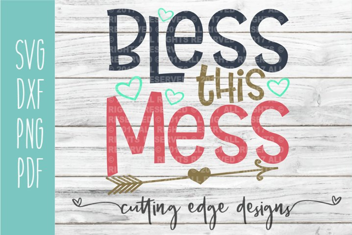 Bless this Mess | Funny | Home SVG Cut File