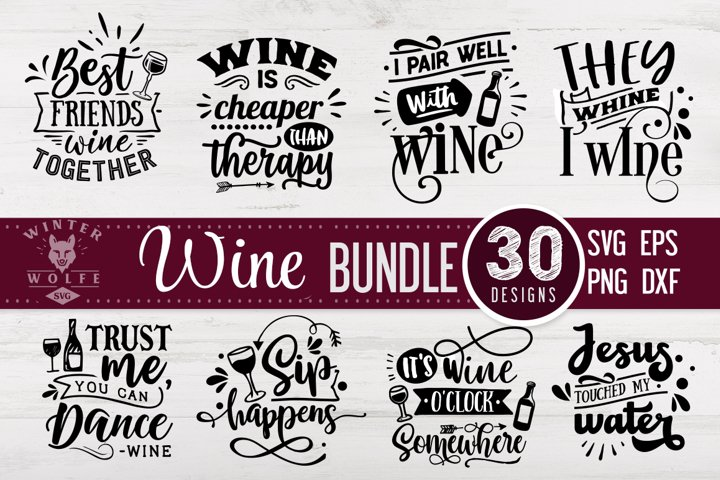 Wine Bundle 30 designs SVG EPS DXF PNG
