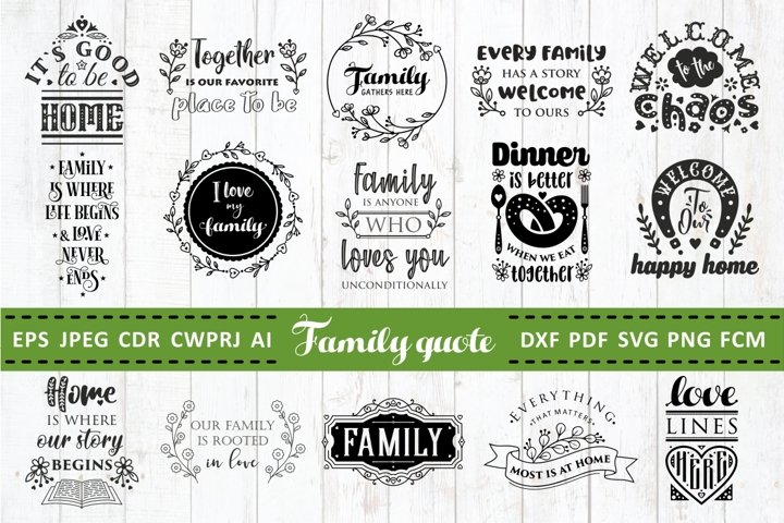 Family Quotes SVG bundle Vol. 2 Quotes & Sayings dxf pdf png