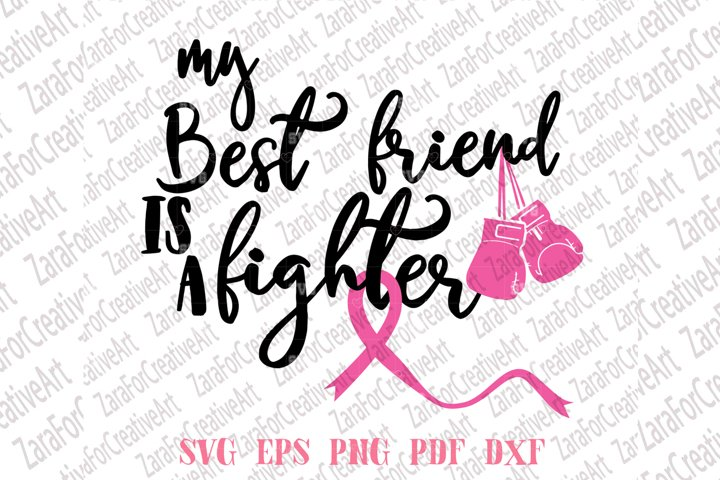 My Best Friend Is A Fighter SVG