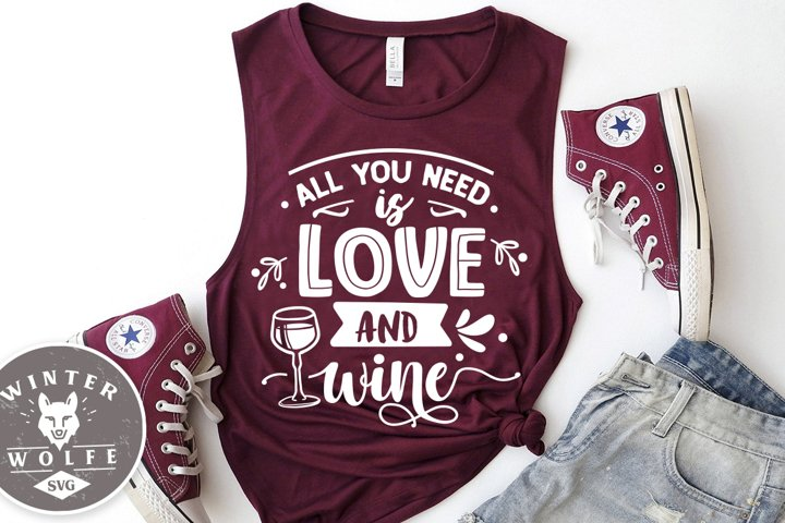 All you need is love and wine SVG EPS DXF PNG
