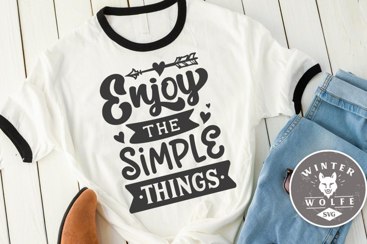 Enjoy the simple things SVG DXF PNG EPS
