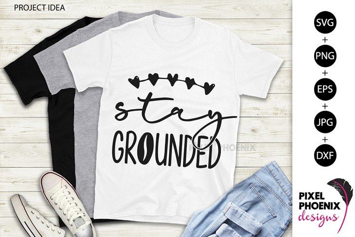 Stay Grounded, Coffee SVG, Coffee Lover SVG, Funny SVG