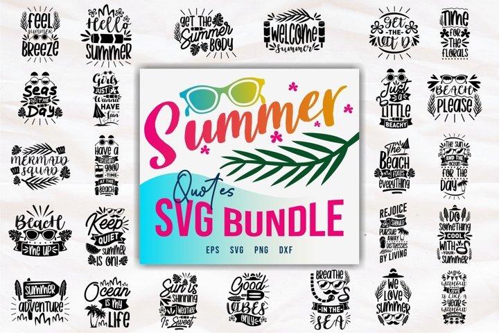 Summer Inspiring Quotes SVG Bundle, Summer Slogans PNG