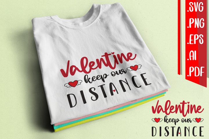 Valentine keep our distance svg eps ai png pdf