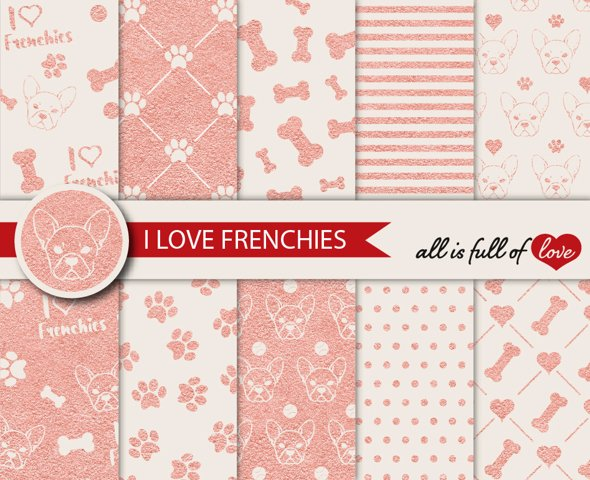 Rose Gold Graphics I Love Frenchies Digital Paper French Bulldog Background Patterns in Rose Gold and Beige