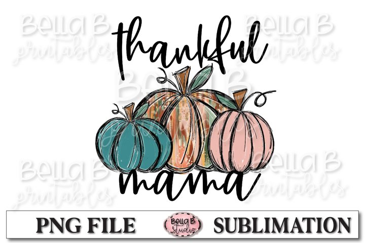 Thankful Mama Sublimation Design, Fall Pumpkins, Hand Drawn - Free Design of The Week
