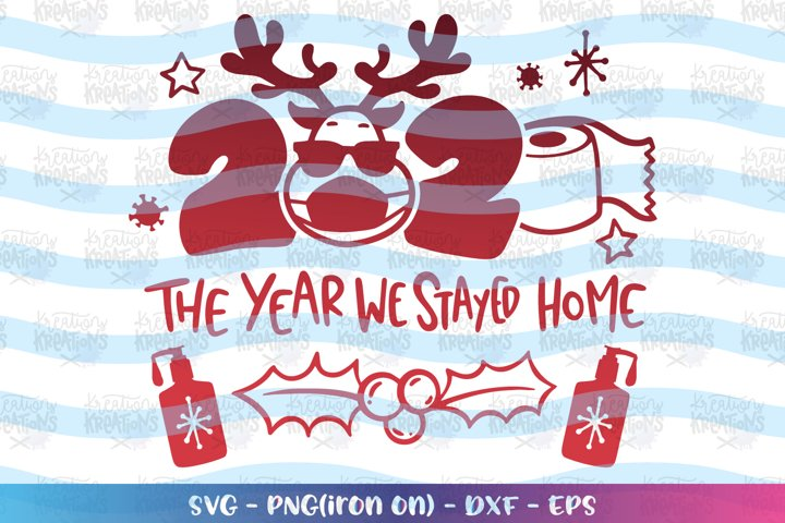 Christmas svg 2020 the year we stayed home