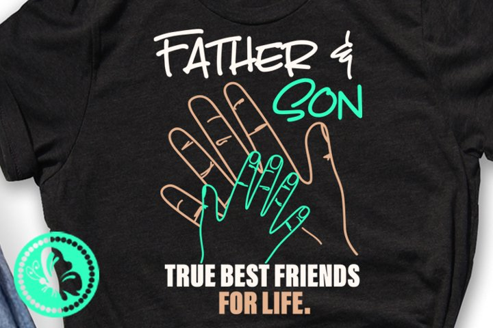 Father and Son True best friends for life Fathers day gift