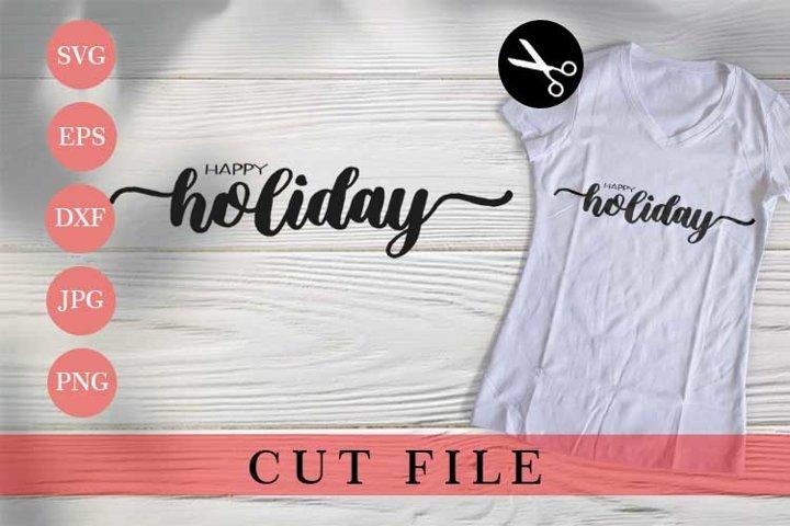 SVG | Happy Holiday - Craf Cuting file