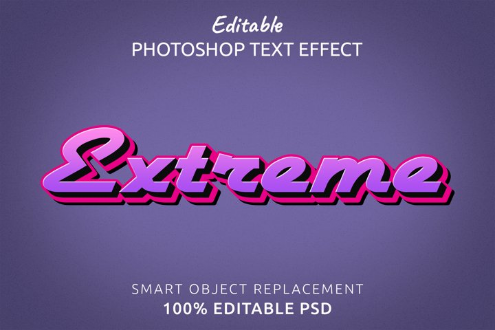 Extreme Editable Photoshop Text Style Effect