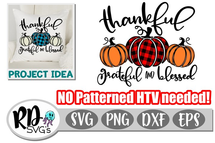 Thankful Grateful Blessed - A Thankgiving Cricut Cut File