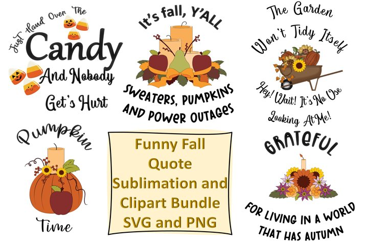 Funny Autumn Fall Quotes SVG and PNG 5 Designs Sublimations