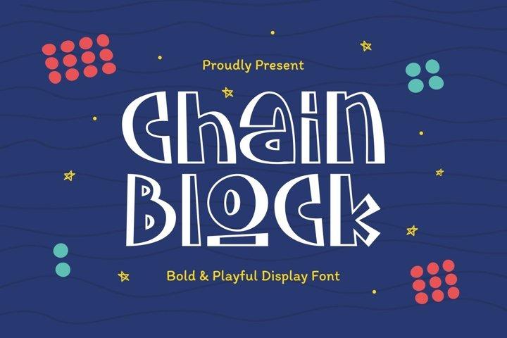 Chainblock - Bold & Playful Display Font