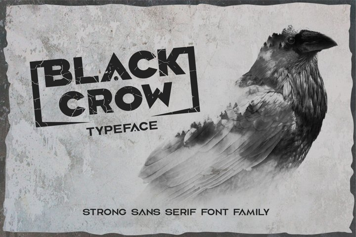 Black crow. Strong sans-serif family