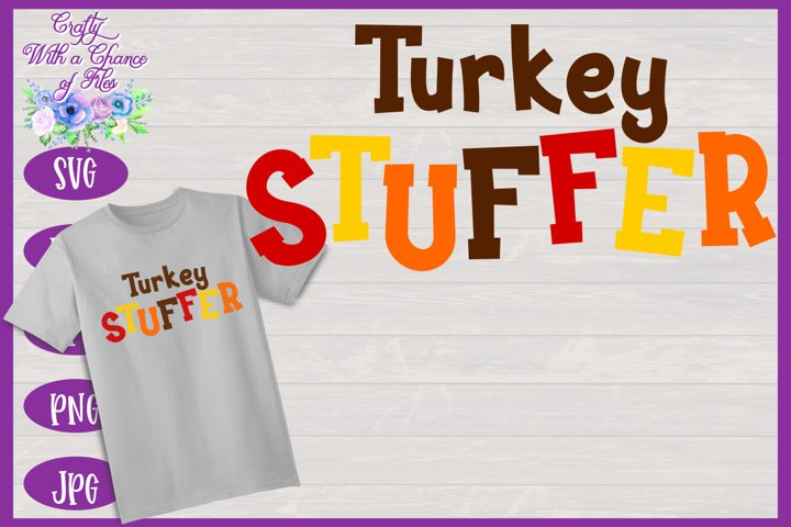 Thanksgiving SVG | Turkey Stuffer SVG | Funny Dad to Be SVG