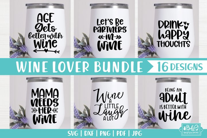 Funny Wine Quote SVG Bundle - Wine Saying SVG - 16 Designs