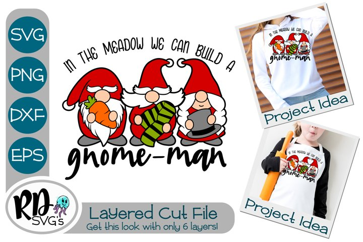 In the Meadow we can Build a Gnome Man - Christmas Cut File
