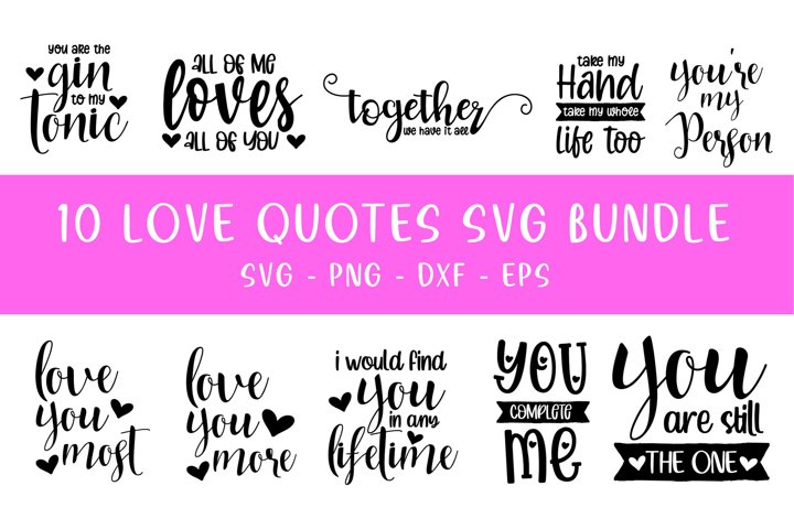 10 Love Quotes Vol - 1 bundle - SVG