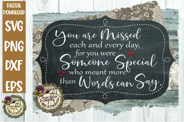 You are Missed Each and Every Day-Memorial Quote SVG