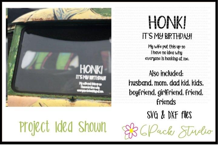 Honk Its My Birthday SVG