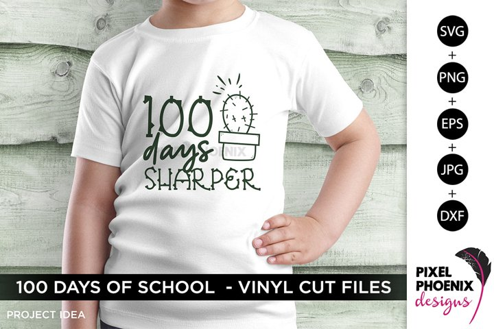 100 Days of School SVG, 100 Days Sharper, Cactus SVG