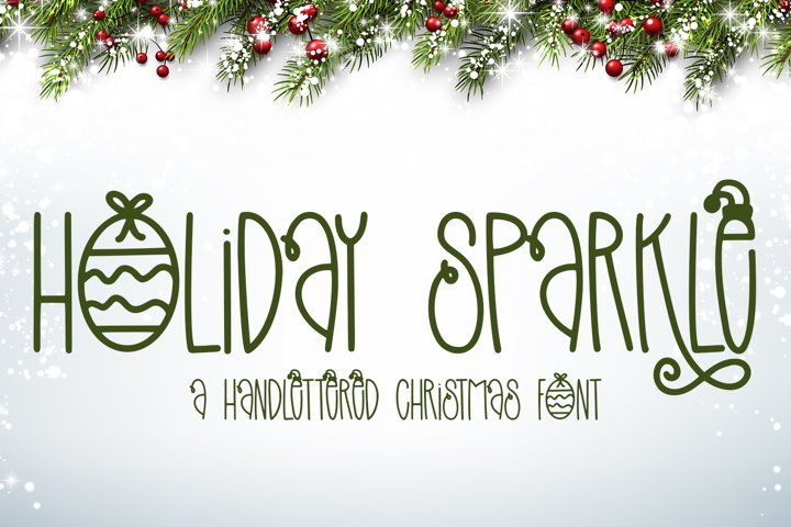 Holiday Sparkle - A Hand-Lettered Christmas Font