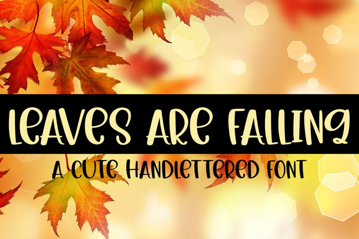 Leaves are Falling - A Cute Hand-Lettered Fall Font