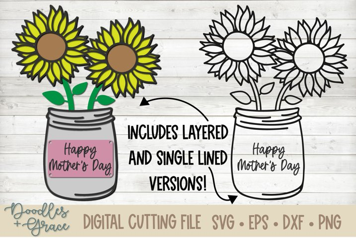 Layered Mothers Day Sunflower - SVG - PNG - EPS - DX