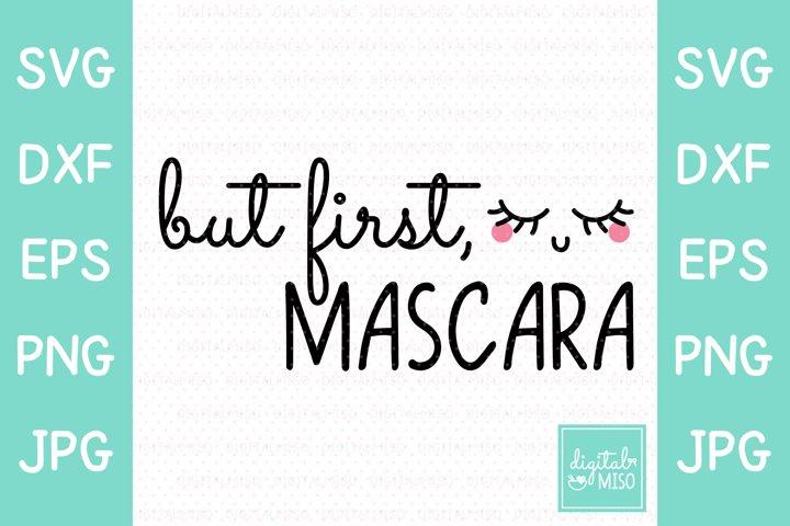 But First, Mascara SVG - Script Vector