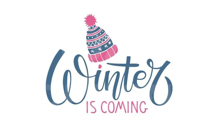 Winter SVG. Winter is coming SVG lettering with hat sketch
