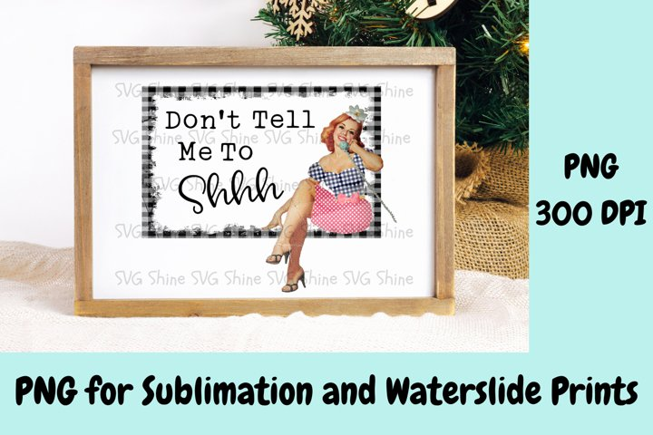Funny Retro Sarcastic PNG Sublimation Printable File